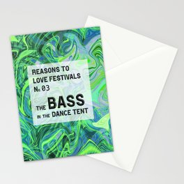 Reasons to Love Festivals | No. 03 | THE BASS IN THE DANCE TENT Stationery Cards
