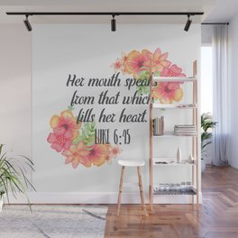 That Which Fills Her Heart - Floral Christian Typography Wall Mural