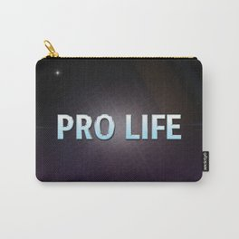 Pro Life Carry-All Pouch