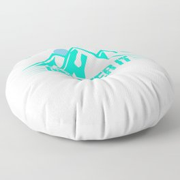 Its Just A Hill Get Over It tk Floor Pillow