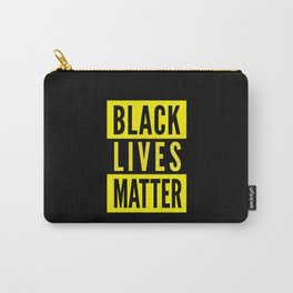Black lives matter, #BLM Carry-All Pouch