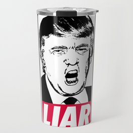 Trump - Liar Travel Mug