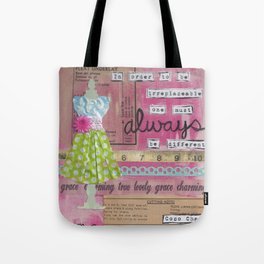 Always Be Different... Tote Bag