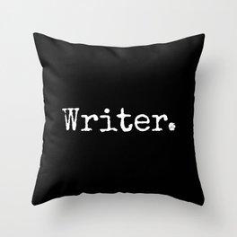 Writer. Throw Pillow