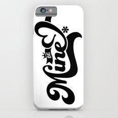 Be Mine iPhone 6s Slim Case