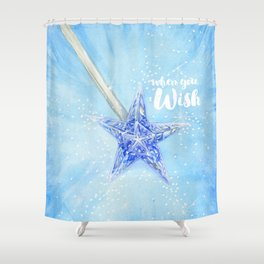 When you wish Shower Curtain