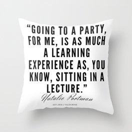 19    | Natalie Portman Quotes | 190721 Throw Pillow
