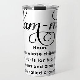 Glam-ma Travel Mug