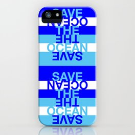 Save the Ocean iPhone Case