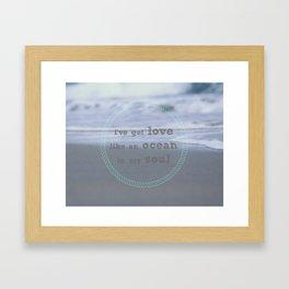 Love Like An Ocean Framed Art Print