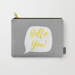 Hello You ! - Yellow, White & Gray Carry-All Pouch
