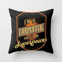 Carpenter Carpentry Throw Pillow