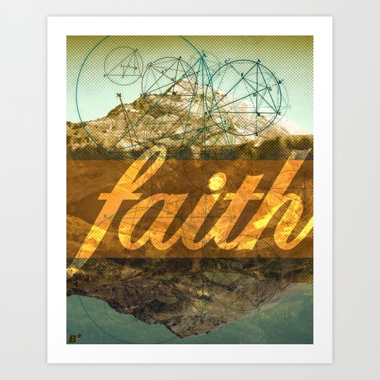 FAITH (1 Corinthians 13:13) Art Print