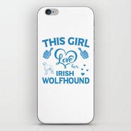 This Girl Love Her Irish Wolfhound wb iPhone Skin