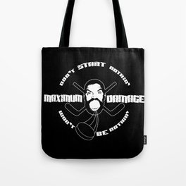 Minimum Wage, Maximum Damage Tote Bag