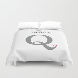 ON THE TIP OF MY TONGUE Duvet Cover