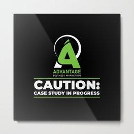 Advantage Business Marketing - Caution: Case Study In Progress Metal Print