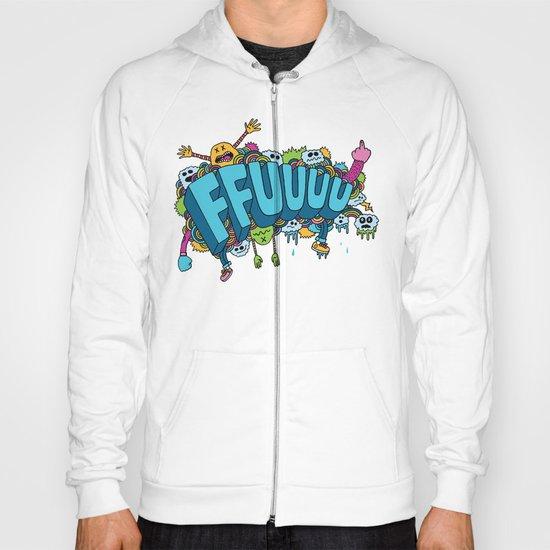 FFUUUU Hoody