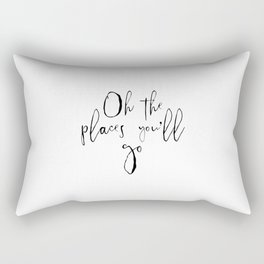 Oh The Places You'll Go, Travel Quote, Travel Art, Baby Art, Nursery Art Rectangular Pillow