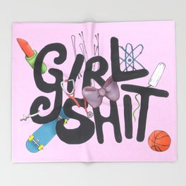 Girl Shit Throw Blanket
