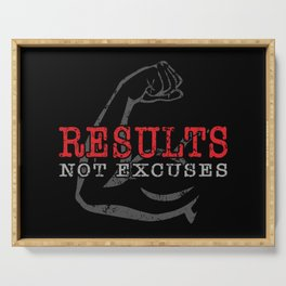 Results Not Excuses Serving Tray