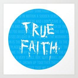 True Faith Art Print