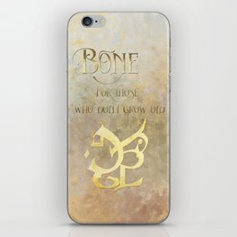 BONE for those who don't grow old. Shadowhunter Children's Rhyme. iPhone Skin