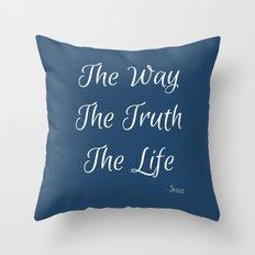 Way, Truth, Life Throw Pillow