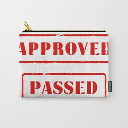 Approved and Passed Carry-All Pouch