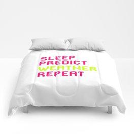 Sleep Predict Repeat Meteorologist Comforters