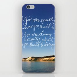 You Are Exactly Where You Should Be: Sand Dunes iPhone Skin