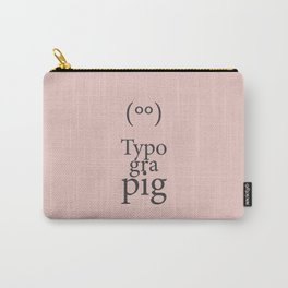 Typograpig Carry-All Pouch