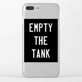 Empty The Tank Funny Fitness Gym Workout Clear iPhone Case