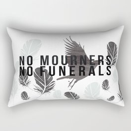 """No Mourners No Funerals"" Six of Crows by Leigh Bardugo Rectangular Pillow"