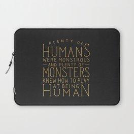 Plenty of Humans Were Monstrous Laptop Sleeve