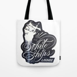 The White Ships Lounge Tote Bag