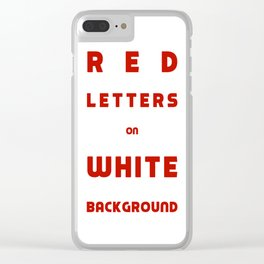 Red on White Clear iPhone Case