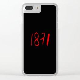 1871- La commune de Paris, Paris Commune,la semaine sanglante. Clear iPhone Case