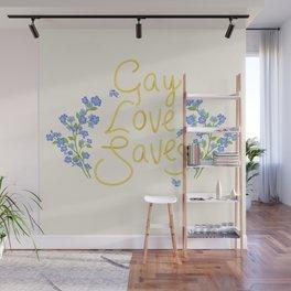 gay love saves Wall Mural