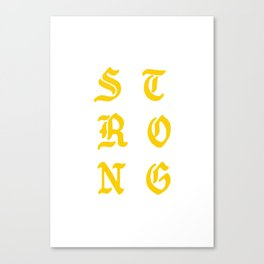 STRONG. Canvas Print