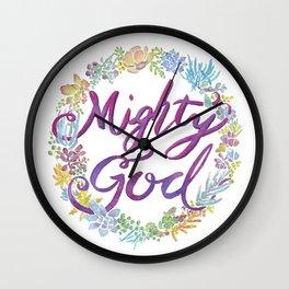 Mighty God - Isaiah 9:6 Wall Clock