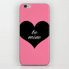 be mine iPhone & iPod Skin