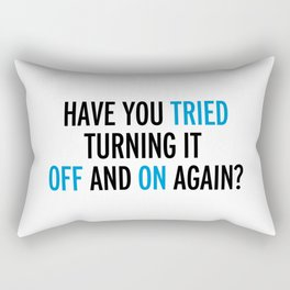 Off And On Again Funny Quote Rectangular Pillow