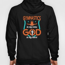 Gymnastics in my veins God in my Heart Hoody