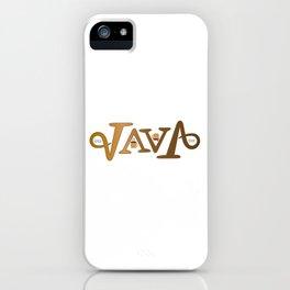 """""""JAVA"""" iPhone Case"""