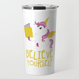 Unicorn Believe Yourself Magical Creatures Magic Fantasy Rainbow Fairytale Myth Horse Lovers Gift Travel Mug