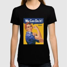 We Can Do It! Always! Black SMALL Womens Fitted Tee