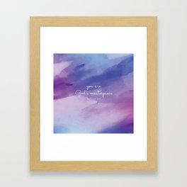 You are God's masterpiece, Ephesians 2:10 Framed Art Print