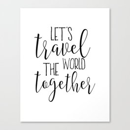 Let's Travel The World, Travel Gifts,Travel Poster,Travel Sign,Quote Prints,Typography Poster,Quote Canvas Print