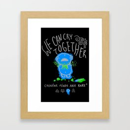 there there. Framed Art Print